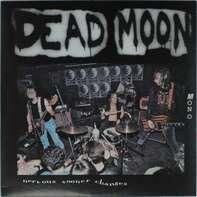 Dead Moon - Nervous Sooner Changes