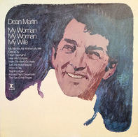 Dean Martin - My Woman, My Woman, My Wife