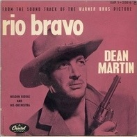 Dean Martin / Nelson Riddle And His Orchestra - Rio Bravo