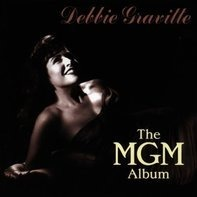Debbie Gravitte - The Mgm Album