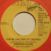 Deborah Allen - You're The Kind Of Trouble