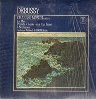 Debussy - La Mer, Prelude a l'apres.., 3 Nocturnes,, Charles Munch, Orch National de l'ORTE Paris