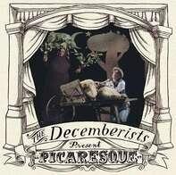 DECEMBERISTS - Picaresque