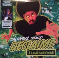 Declaime - Caliwayz (Remix)