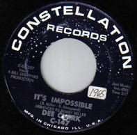 Dee Clark - It's Impossible / T. C. B.