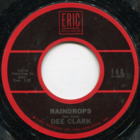 Dee Clark - Raindrops / Just Keep It Up