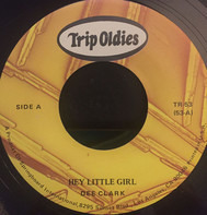 Dee Clark - Raindrops / Hey Little Girl