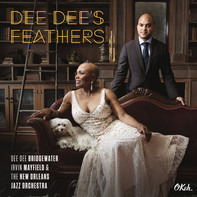 Dee Dee Bridgewater , Irvin Mayfield & The New Orleans Jazz Orchestra - Dee Dee's Feathers