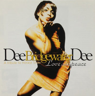 Dee Dee Bridgewater - Love And Peace - A Tribute To Horace Silver