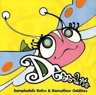 Deee-Lite - Sampladelic Relics & Dancefloor Oddities