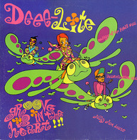 Deee-Lite - Groove Is In The Heart / What Is Love?