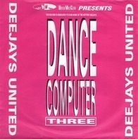 Deejays United - Dance Computer Three