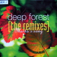 Deep Forest - Martha's Song (The Remixes)