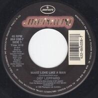 Def Leppard - Make Love Like A Man