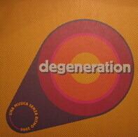 Degeneration - Una Musica Senza Ritmo 2000 (Second Remix Edition)