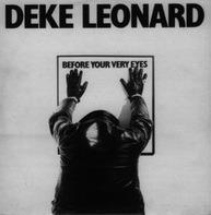 Deke Leonard - Before Your Very Eyes