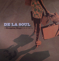 De La Soul - Shopping Bags (She Got From You) / The Grind Date