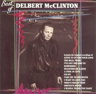 Delbert McClinton - Best Of Delbert McClinton