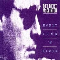 Delbert McClinton - Honky Tonk 'N' Blues