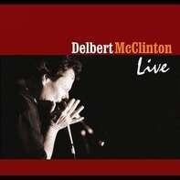 Delbert Mcclinton - Live -ltd-