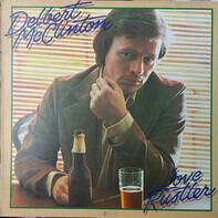 Delbert McClinton - Love Rustler