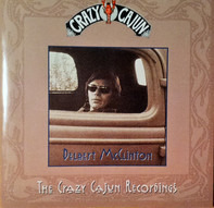 Delbert McClinton - The Crazy Cajun Recordings