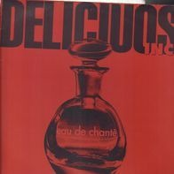 Delicious Inc. - Eau De Chanté