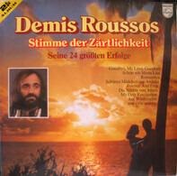 Demis Roussos - Stimme der Zärtlichkeit - Seine 24 größten Erfolge