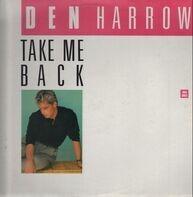Den Harrow - Take Me Back