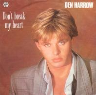 Den Harrow - Don't Break My Heart