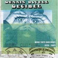 Dennis Bovell - Decibel - More Cuts & Dubs 1976-1983