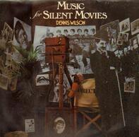 Dennis Wilson - Music For Silent Movies