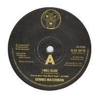 Dennis Waterman - I Will Glide