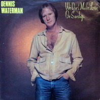 Dennis Waterman - We Don't Make Love On Sundays