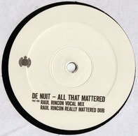 De Nuit - All That Mattered