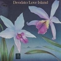 Eumir Deodato - Love Island
