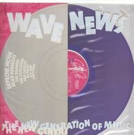 Depeche Mode, Dead Kennedys, The Damned, The Exploited u.a. - Wave News - The New Generation Of Music