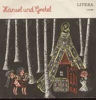 Gebrüder Grimm - Hänsel und Gretel