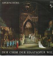 Der Chor Der Staatsoper Wien - Opernchöre