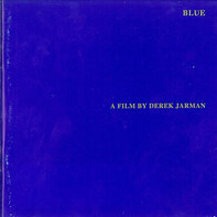 Derek Jarman - Blue
