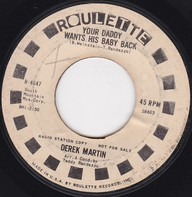 Derek Martin - I Won't Cry Anymore / Your Daddy Wants His Baby Back