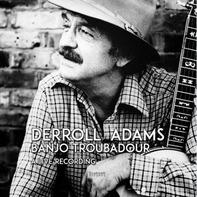 Derroll Adams - Banjo Troubadour-180gr-