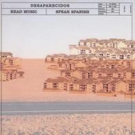 Desaparecidos - Read Music/Speak Spanish