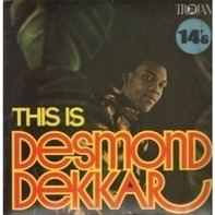 Desmond Dekker - This Is Desmond Dekkar