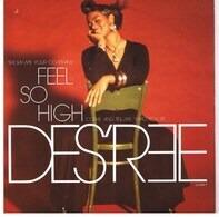 Des'ree - Feel So High