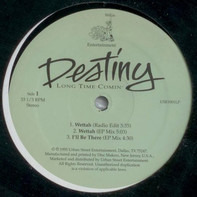 Destiny - Long Time Comin'
