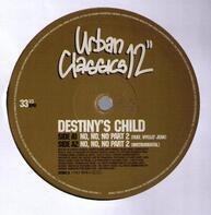 Destiny's Child - No, No, No Part 2 / Say My Name