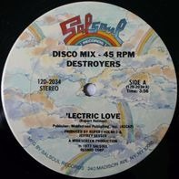 Destroyers - 'Lectric Love / Slave Of Love