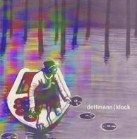 Dettmann/Klock - Dawning/Deadman Watches The Clock