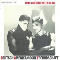 Deutsch Amerikanische Freundschaft - Liebe Auf Den Ersten Blick
